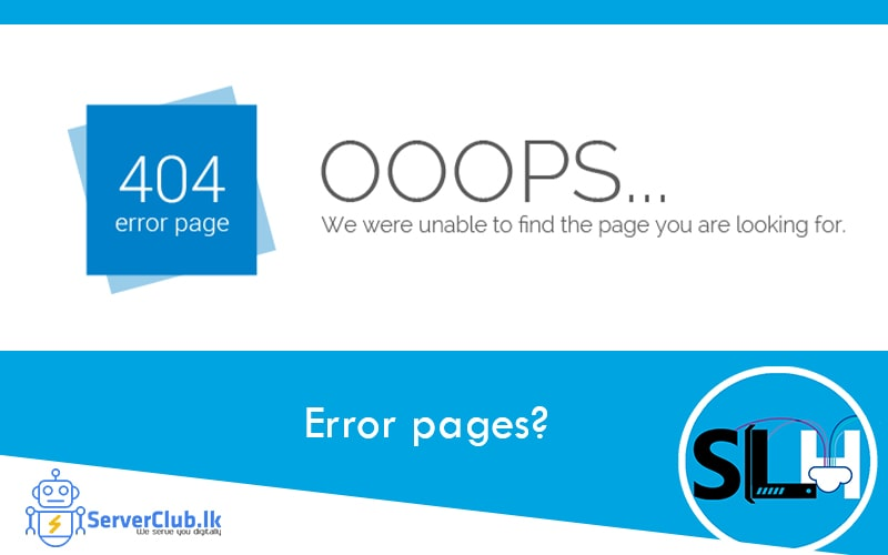 What are error pages?