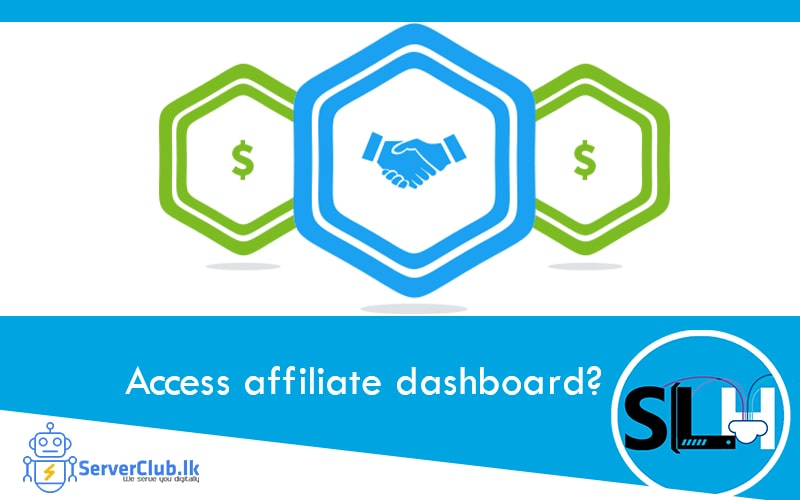 How to access srilanka hosting affiliate dashboard