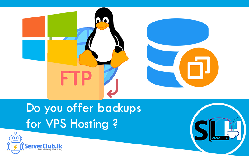 Do you offer backups for VPS Hosting?