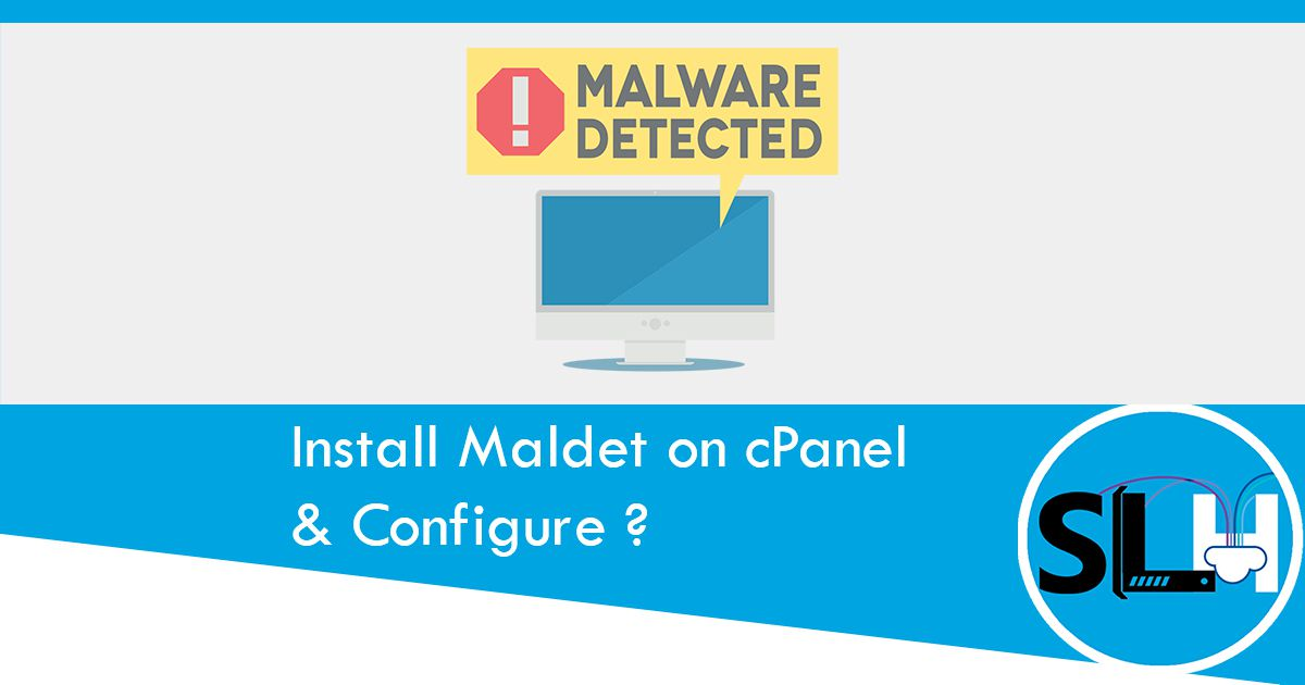 How to Install Maldet on cPanel & Configure it?