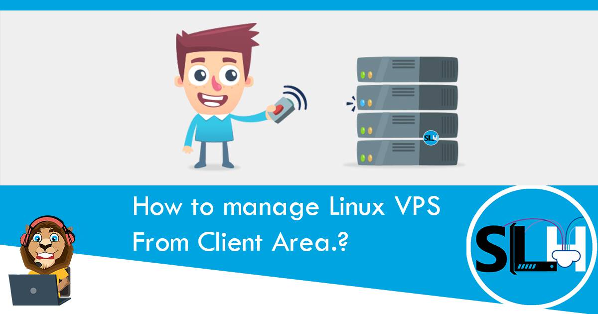 How to manage Linux VPS from Client Area.?